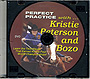 Perfect Practice with Kristie Peterson and Bozo  by Kristie Peterson
