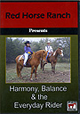 Harmony, Balance and the Everyday Rider by Red Horse Ranch