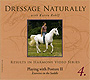Dressage Naturally Vol 4: Playing with Posture II by Karen Rohlf
