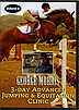 George Morris 3 Day Advanced Jumping and Equitation Clinic : Volume 2 by George Morris