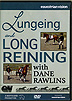 Lungeing and Long Reining The Horse  by Dane Rawlins