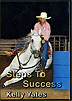Steps To Success with Kelly Yates by Kelly Yates