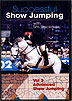 Successful Show Jumping Vol. 3 - Advanced Show Jumping by Tim Stockdale