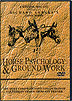 Horse Psychology & Ground Work by Richard Shrake