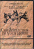 Care and Selection of Your Horse  by Richard Shrake